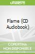 Flame (CD Audiobook)