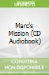 Marc's Mission (CD Audiobook)