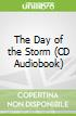 The Day of the Storm (CD Audiobook)