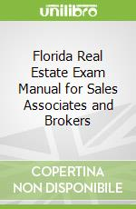 Florida Real Estate Exam Manual for Sales Associates and Brokers libro in lingua di Crawford Linda