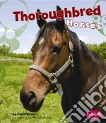 Thoroughbred Horses libro in lingua di O'Brien Kim