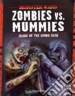 Zombies Vs. Mummies libro in lingua di O'Hearn Michael