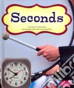 Seconds libro in lingua di Hutmacher Kimberly M., Saunders-Smith Gail (CON)