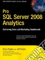 Pro SQL Server 2008 Analytics libro in lingua di Paulen Brian, Finken Jeff