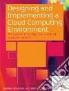 Designing and Implementing a Cloud Computing Environment