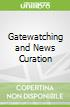 Gatewatching and News Curation