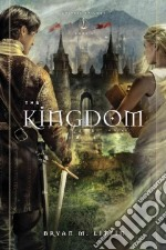 The Kingdom libro in lingua di Litfin Bryan M.
