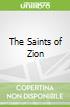 The Saints of Zion