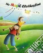 The Magic Clothesline libro in lingua di Poulin Andree, Arbona Marion (ILT)