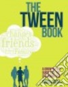 The Tween Book