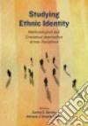 Studying Ethnic Identity