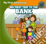 My First Trip to the Bank libro in lingua di Kawa Katie