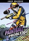 Paintball Problems
