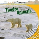 Tundra Animals libro in lingua di Dayton Connor