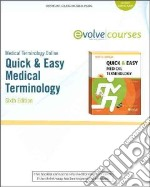 Quick & Easy Medical Terminology libro in lingua di Leonard Peggy C.