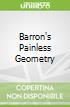 Barron's Painless Geometry