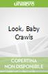 Look, Baby Crawls