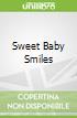 Sweet Baby Smiles