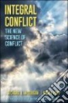 Integral Conflict