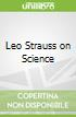 Leo Strauss on Science