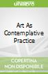 Art As Contemplative Practice