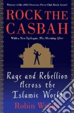 Rock the Casbah libro in lingua di Wright Robin