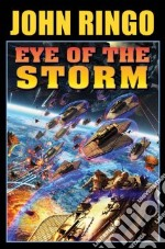 Eye of the Storm libro in lingua di Ringo John