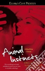 Animal Instincts libro in lingua di Munro Shelley, Harper Vonna, Michaels T. j.
