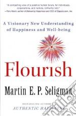 Flourish libro in lingua di Seligman Martin E. P.