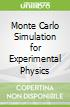 Monte Carlo Simulation for Experimental Physics