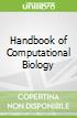 Handbook of Computational Biology