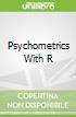 Psychometrics With R