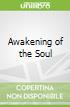 Awakening of the Soul