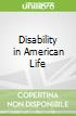 Disability in American Life