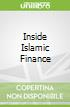 Inside Islamic Finance