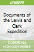 Documents of the Lewis and Clark Expedition
