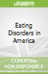 Eating Disorders in America