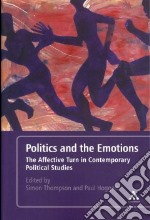 Politics and the Emotions libro in lingua di Paul Hoggett
