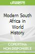 Modern South Africa in World History