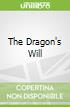The Dragon's Will