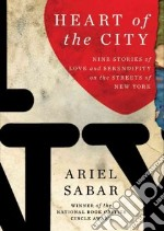 Heart of the City (CD Audiobook) libro in lingua di Sabar Ariel, Shah Neil (NRT)