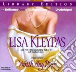 Worth Any Price (CD Audiobook) libro in lingua di Kleypas Lisa, Duerden Susan (NRT)