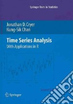 Time Series Analysis libro in lingua di Cryer Jonathan D., Chan Kung-Sik