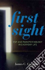 First Sight libro in lingua di James L Carpenter