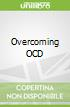Overcoming OCD