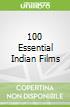 100 Essential Indian Films