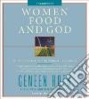 Women Food and God (CD Audiobook)