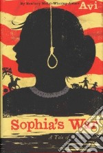 Sophia's War libro in lingua di Avi