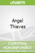 Angel Thieves