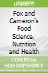 Fox and Cameron's Food Science, Nutrition and Health